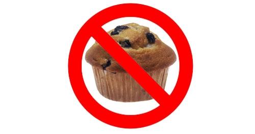 No Muffins