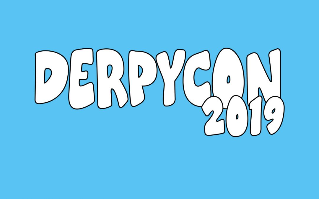 CORRECTION: DerpyCon 2019 Dates