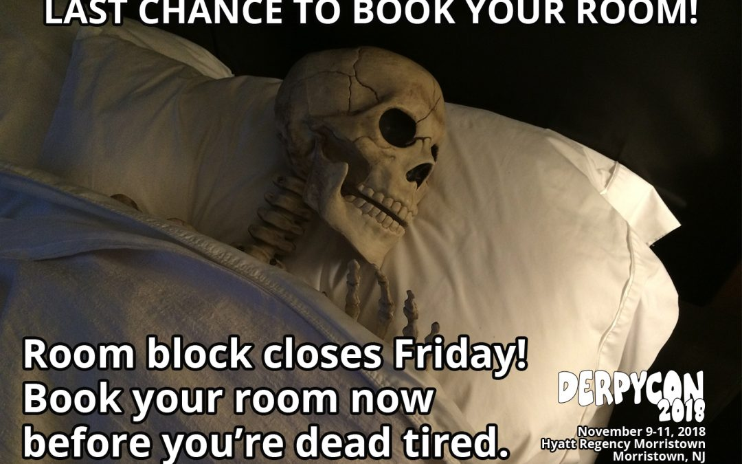 Last Chance To Book Your Room!