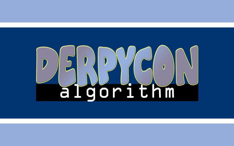 Introducing DerpyCon Algorithm