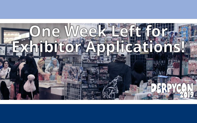 Exhibitor Applications One Week Notice