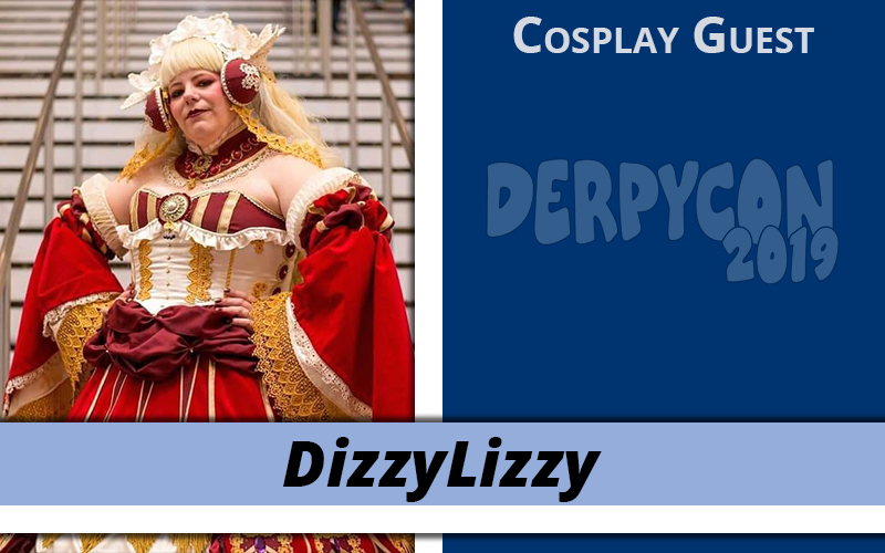Veteran Cosplayer DizzyLizzy Joins DerpyCon 2019