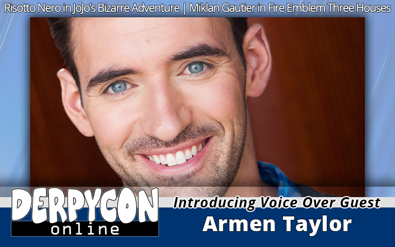JoJo's Invades DerpyCon – Introducing Armen Taylor!