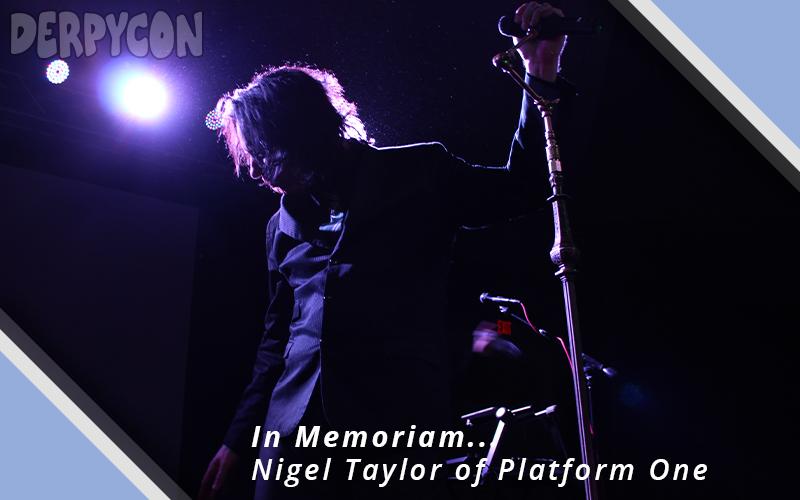 Remembering Nigel Taylor of Platform One