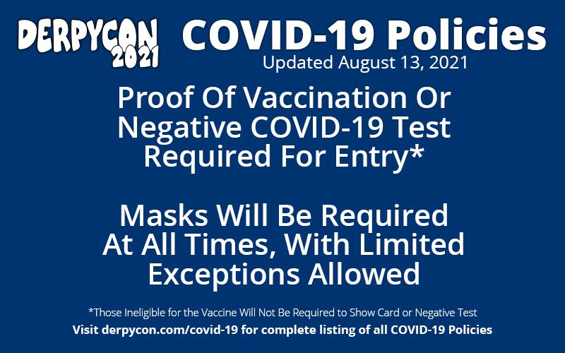 DerpyCon 2021 COVID-19 Policies