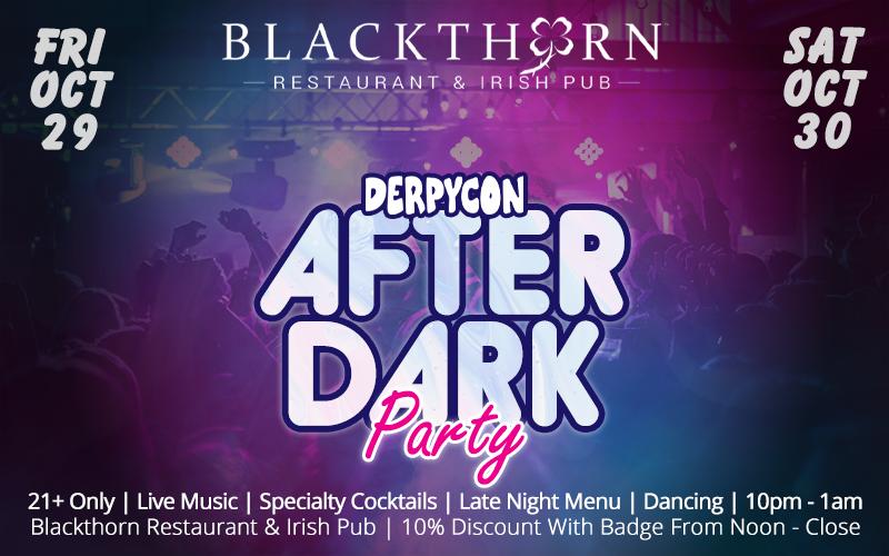 DerpyCon 2021 After Dark Party @ Blackthorn